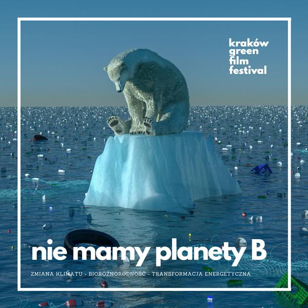 Nie mamy planety B